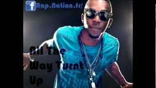 All The Way Turnt Up - Roscoe Dash, Ludacris, Chamillionaire, Fabolous, Trey Songz, MGK, Bow Wow