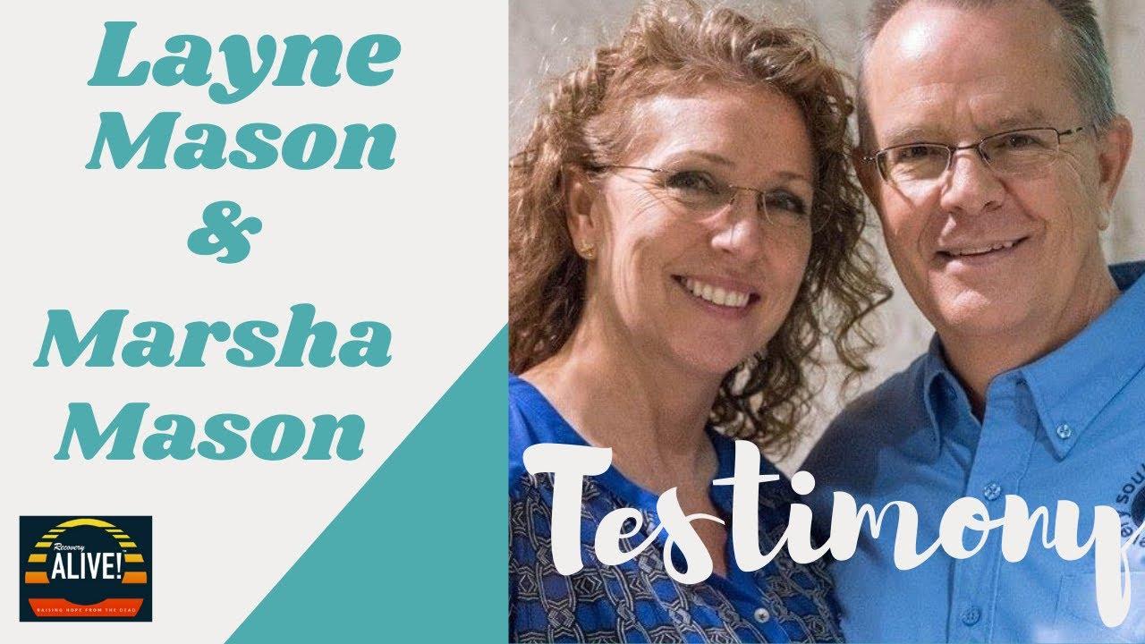 RA Testimony Layne & Marsha Mason