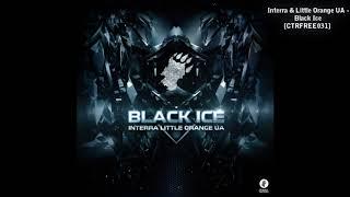 Interra & Little Orange UA - Black Ice (Free) [Breakbeat| Big beat]