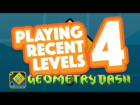 PLAYING RECENT LEVELS 4  Geometry Dash Juniper