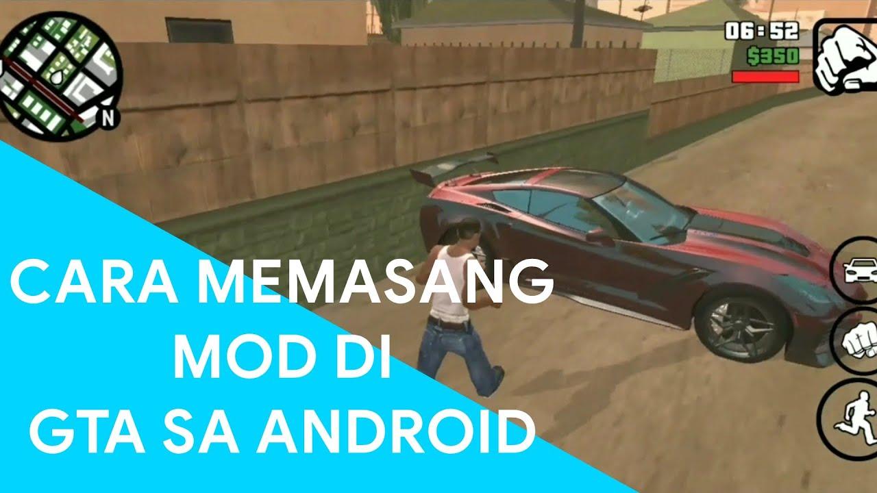 Cara Memasang Mod Txd Dan Dff Di Gta Sa Android Tutorial 2 Youtube