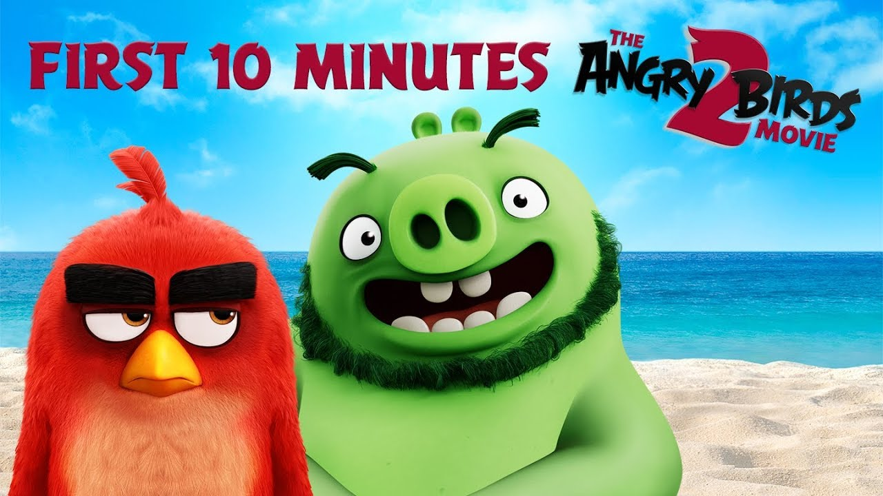 The Angry Birds Movie 2 First 10 Minutes Of The Movie Youtube