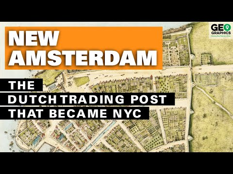 New Amsterdam: The Dutch Trading Post that Became NYC
