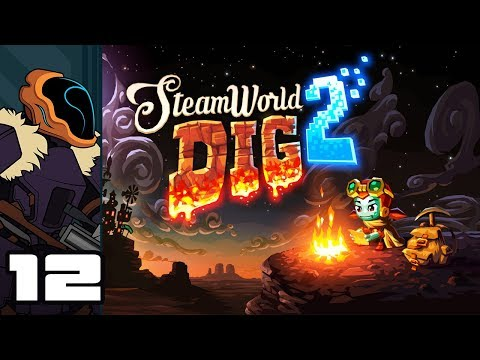 Let's Play SteamWorld Dig 2 - PC Gameplay Part 12 - Lava Diving For Cake!