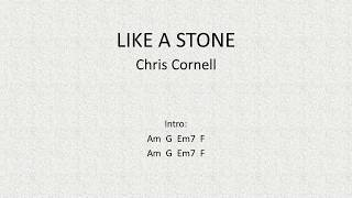 Like a stone by Chris Cornell of Audioslave - Easy Chords and Lyrics