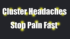Coping With Cluster Headaches-How To Stop The Pain Fast