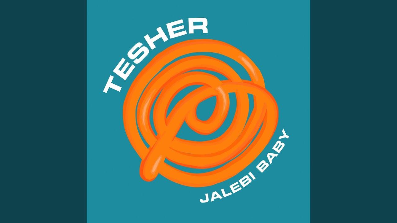 Tesher - Jalebi Baby (1 HOUR/LYRICS)