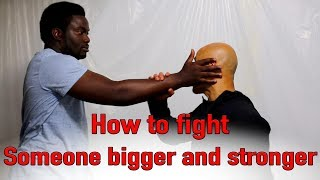 How to fight someone bigger and stronger than you streaming