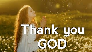 Tell, Thank you God f๐r every thing.🙏❤🌻