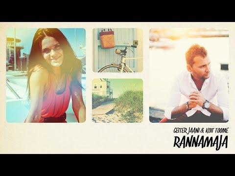 Getter Jaani & Koit Toome - Rannamaja (laulusõnadega/lyrics video)