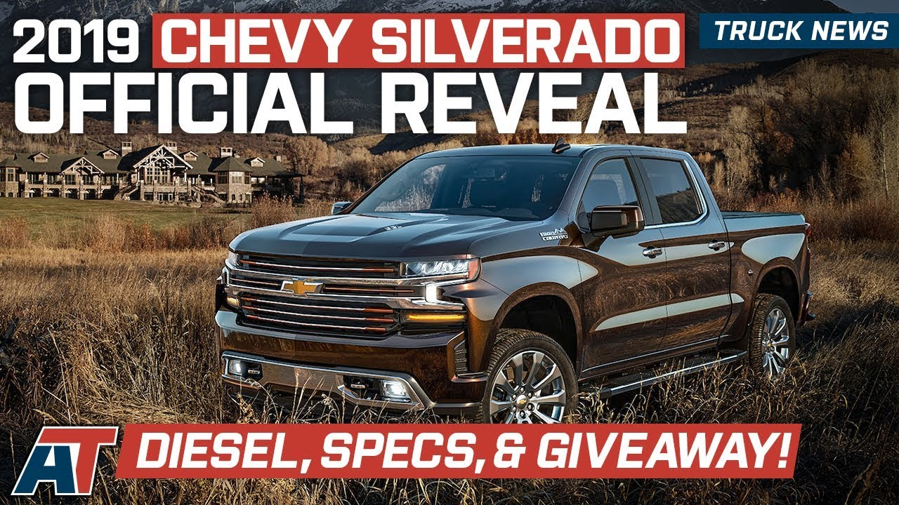 2019 Chevrolet Silverado Fully Revealed And Explained New Engines Specs Trim Levels