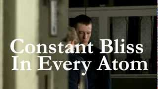 Trailer Constant Bliss in Every Atom