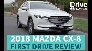 2018 Mazda CX-8 First Drive Review   Drive.com.au