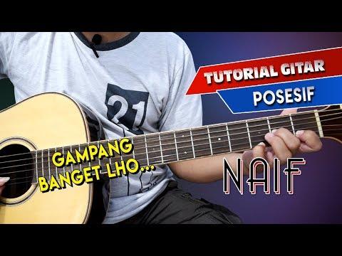 KUPAS TUNTAS GITAR NAIF - POSESIF   Chord, Melodi & Strumming By Sobat P