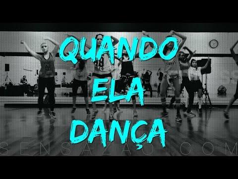 Quando Ela Dança - Sensazao Dance Fitness
