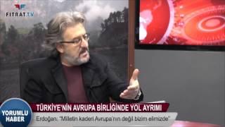 Yorumlu Haber | Türkiye'nin Avrupa Birliğinde Yol Ayrımı