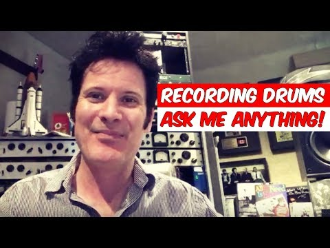 [LIVE Q&A] Recording Drums- Ask me anything - Warren Huart: Produce Like A Pro