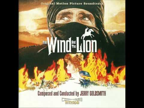 The Wind And The Lion | Soundtrack Suite (Jerry Goldsmith)