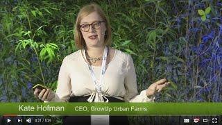ECO16 London: Kate Hofman GrowUp Urban Farms