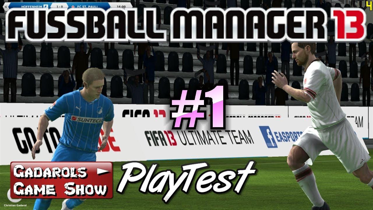 Fussball Manager 2013 Playtest 1 Eine Neue Karriere Beginnt Deutsch Hd Fm13