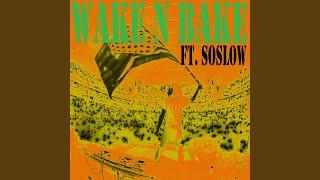 Wake n Bake (Remix)