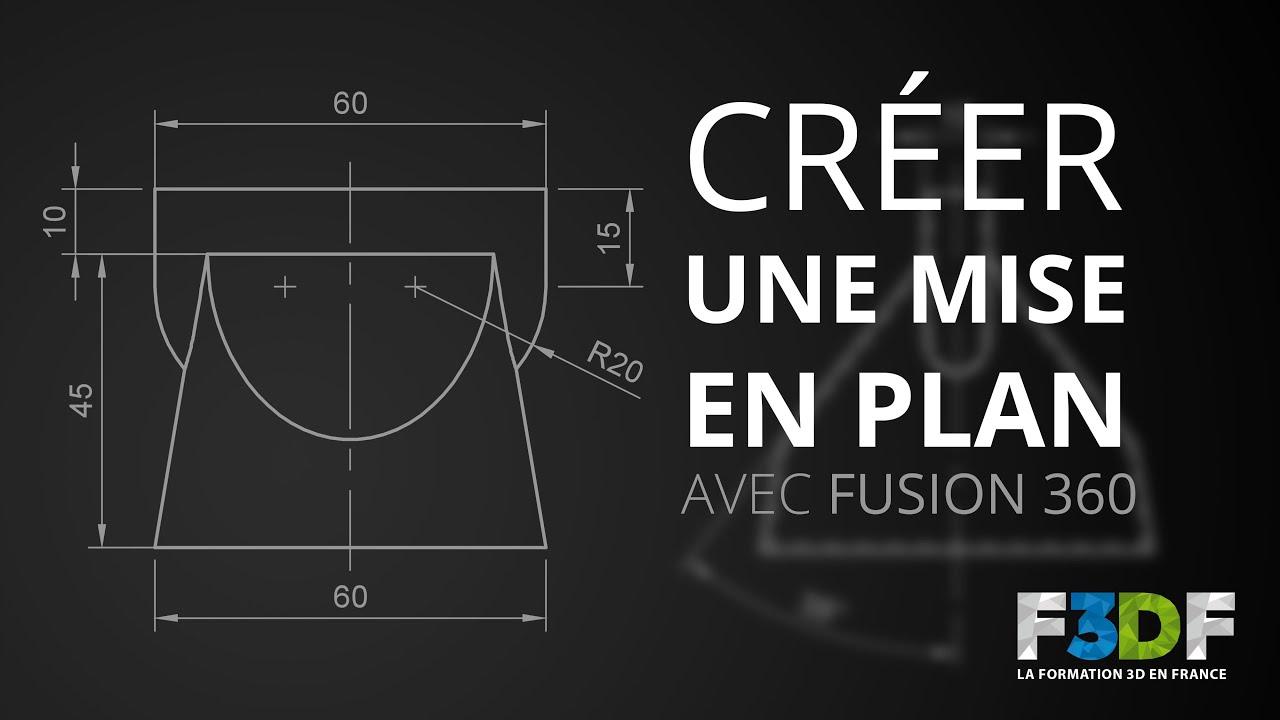Créer une mise en plan et cotation avec Fusion 360