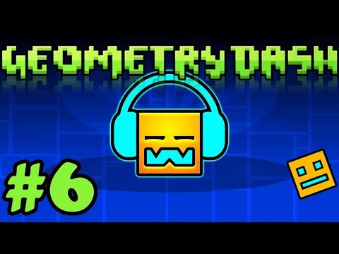 Geometry Dash Gameplay #6 - Cant Let Go