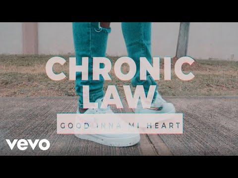 Chronic Law – Good Inna Mi Heart
