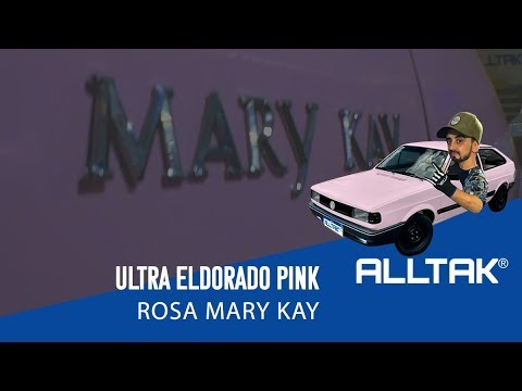 CARROS MARY KAY | ENVELOPAMENTO ALLTAK | ULTRA ELDORADO PINK