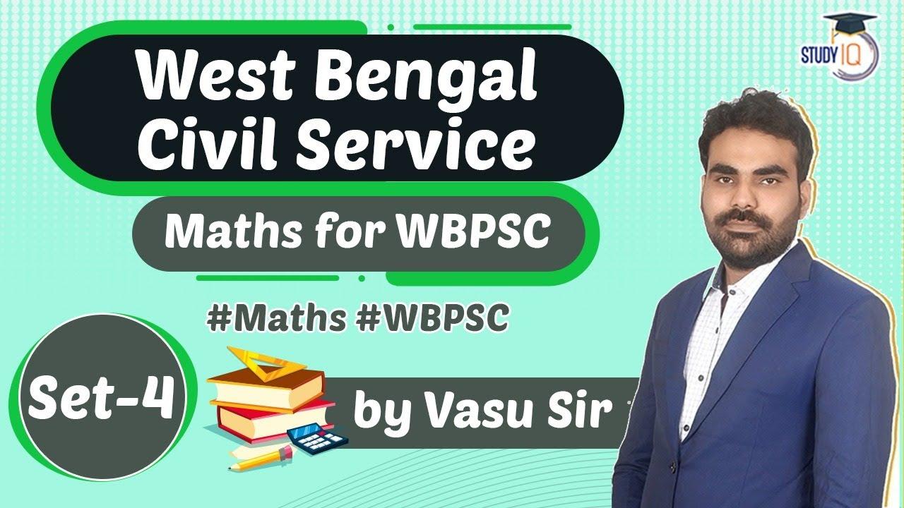 West Bengal PSC 2021 - MATHS for West Bengal Civil Services Exam 2021 Set 4 by Vasu Sir #Maths
