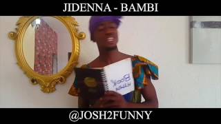 So hilarious!!! Funny cover of Jidenna's Bambi by Josh2funny