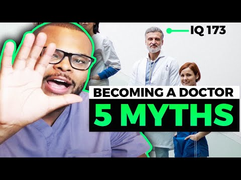 Top 5 Myths Of Becoming A Doctor