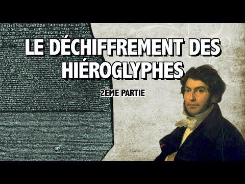 LE DÉCHIFFREMENT DES HIÉROGLYPHES - 2e partie