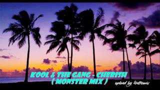 Kool & The Gang - Cherish (Monster Mix)
