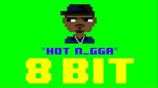 Hot N_gga (8 Bit Remix Cover Version) [Tribute to Bobby Shmurda] - 8 Bit Universe