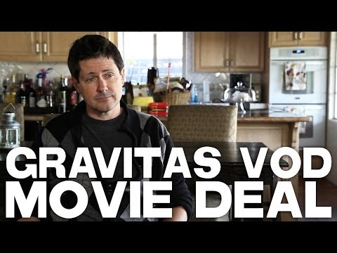 How I Got A Gravitas VOD Movie Deal by Paul Osborne