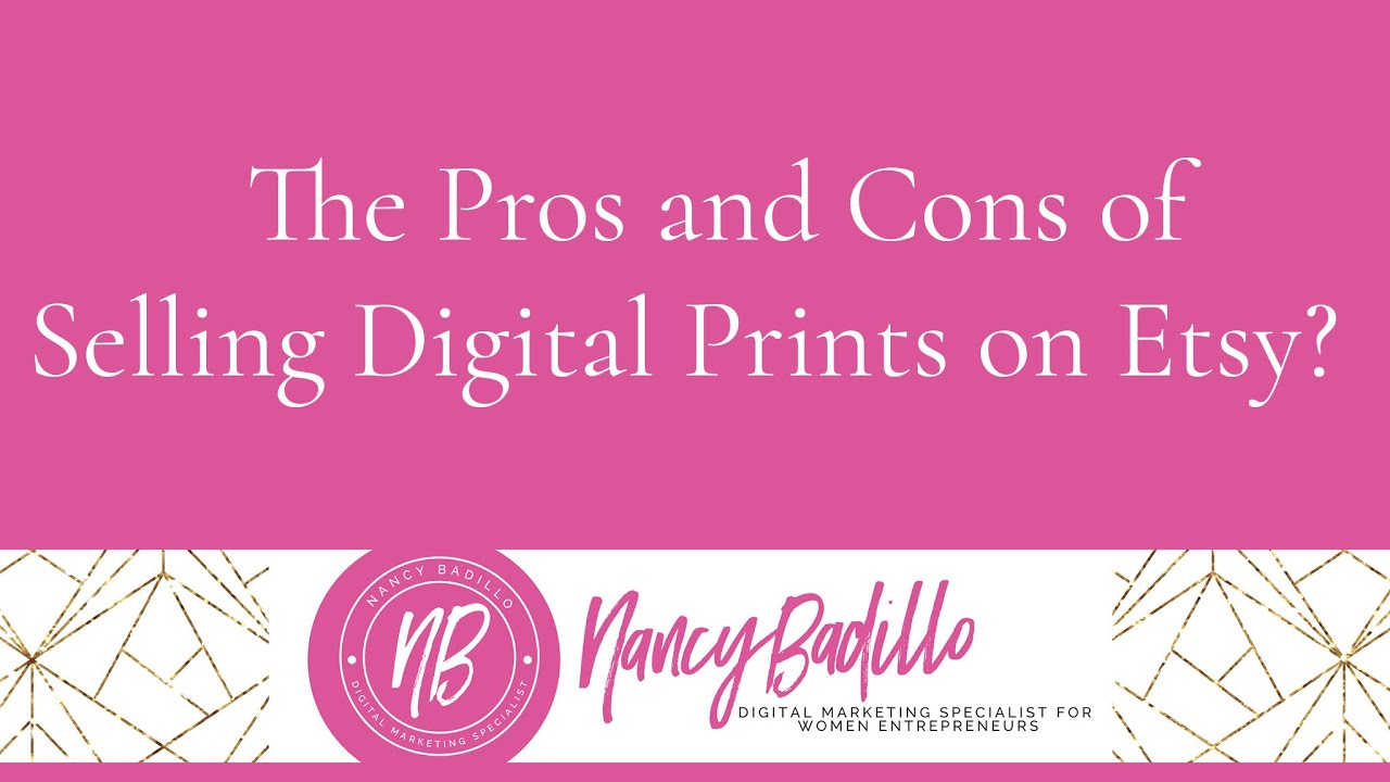 The Pros And Cons Of Selling Digital Prints On Etsy Youtube