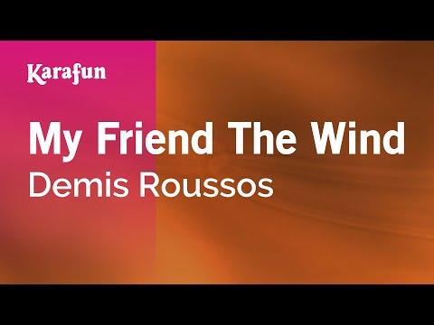 Karaoke My Friend The Wind - Demis Roussos *