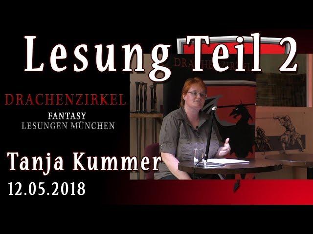 Lesung Teil 2 - STURM DER VERBANNTEN - Tanja Kummer - 12. Mai 2018