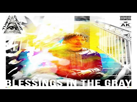 AK The Savior  - Blessings In The Gray (Full EP/Mixtape)