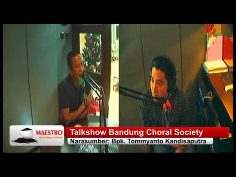 TALKSHOW MMC    BANDUNG CHORAL SOCIETY   Choral Composition Workshop and Choir Clinic with Joy T  Ni