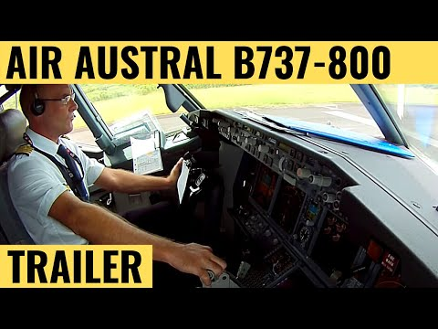 Air Austral B737-800 - Cockpit Video - Flightdeck Action - F