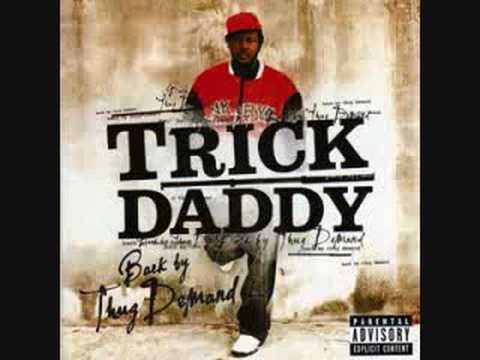 Tuck Ya Ice - Trick Daddy featuring Birdman