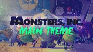 Monsters, Inc. - Main Theme // PIXAR MONTH