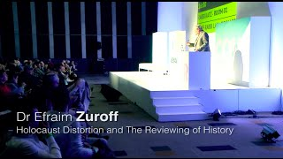 Dr Efraim Zuroff:  Holocaust Distortion and The Reviewing of History