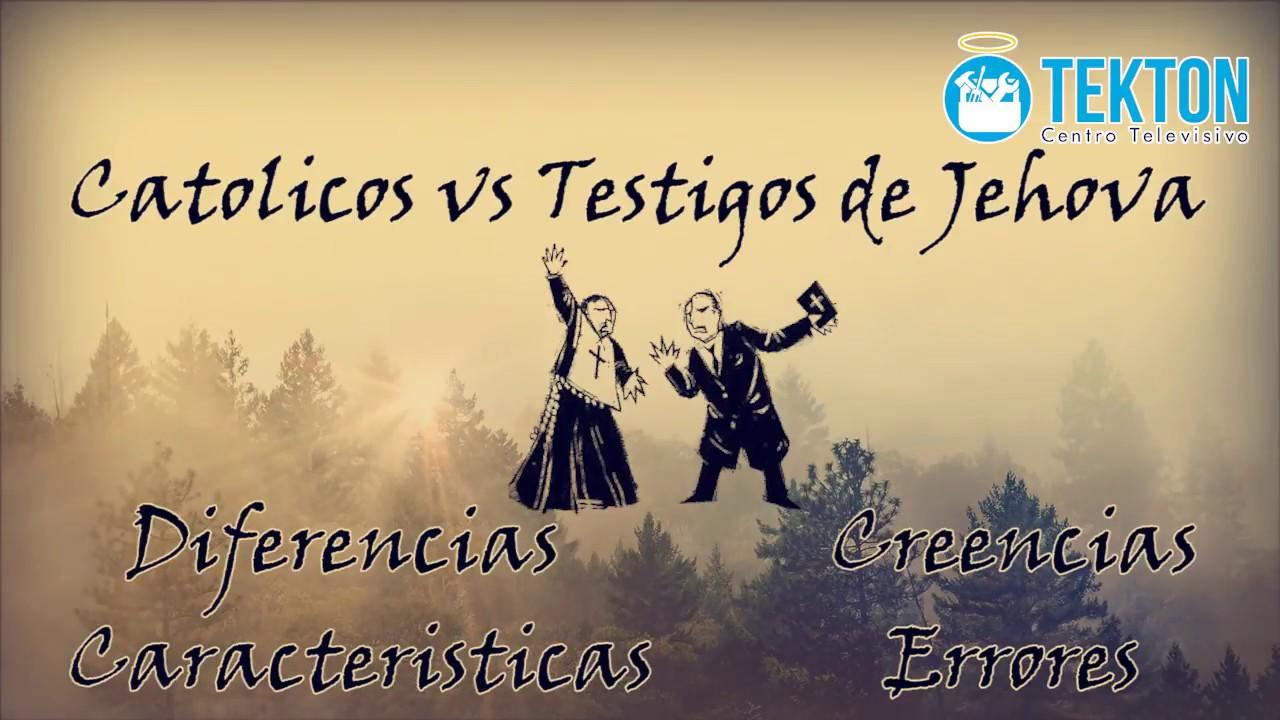 Matrimonio Catolico Y Testigo De Jehova : Catolicos vs testigos de jehová diferencias creencias