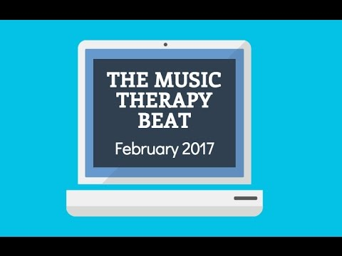 The Music Therapy Beat - February 2017