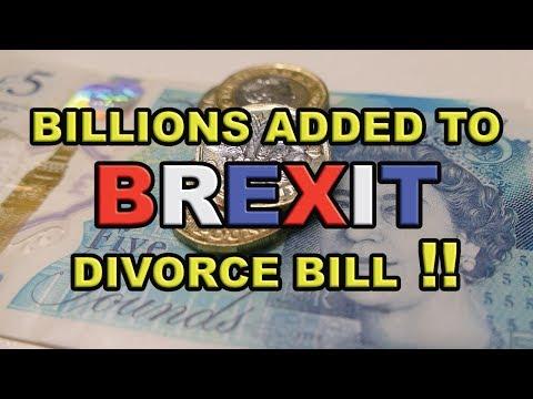 The Brexit Divorce Bill - Billions Added!