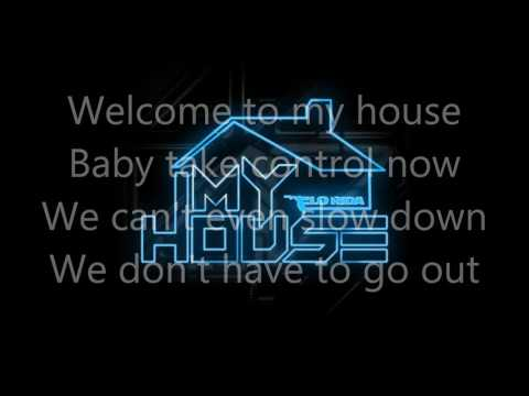 My House [Flo Rida] Lyrics Edition