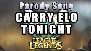 Carry Elo Tonight - Cody ft. Natsumiii [We Are Young League of Legends PARODY]